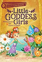 Persephone & the Giant Flowers: Little Goddess Girls 2 (QUIX)