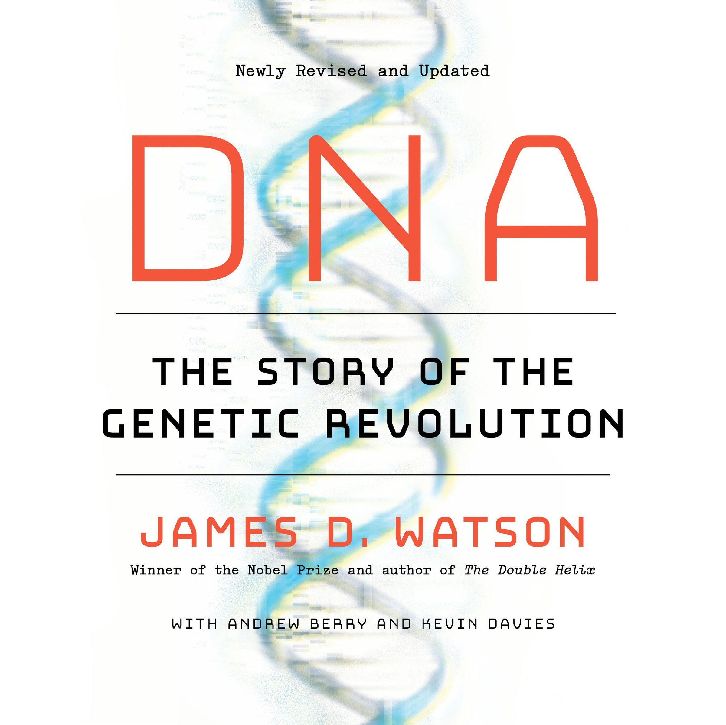 Download DNA: The Story Of The Genetic Revolution 