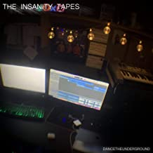 The Insanity Tapes (Deluxe Edition) [Explicit]