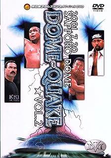 DOME QUAKE 7.20 札幌ドーム大会 VOL.2 [DVD]
