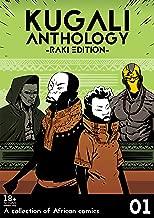 Kugali Anthology Vol 1: Raki Edition (18+)