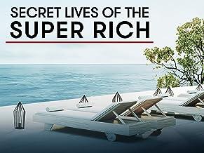 Secret Lives of the Super Rich Season 1