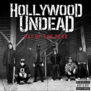 Day Of The Dead [Explicit] (Deluxe Version)