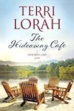 The Hideaway Cafe (A Hideaway Lake Novel Book 2)