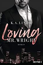 Loving Mr. Wright: Roman (Die Wright-Brother-Serie 2) (German Edition)