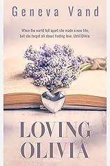 Loving Olivia Kindle Edition