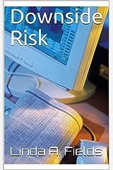 Downside Risk Kindle Edition