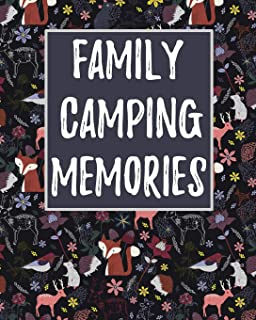 Family Camping Memories: Awesome Novelty 'Must Have' Journal For Campers ~ Record All Your Memories And Adventures