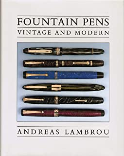 Fountain Pens: Vintage and Modern