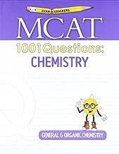 Examkrackers MCAT 1001 Questions: Chemistry: General & Organic Chemistry (1001 Series)