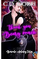 Thank You Beary Much: A Barvale Thanksgiving Tale (Barvale Holiday Tales Book 3) Kindle Edition