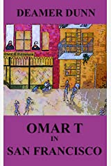 Omar T in San Francisco (Omar T Culinary Adventure Series) Kindle Edition