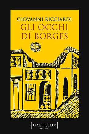 Gli occhi di Borges (Le indagini del commissario Ponzetti Vol. 7)