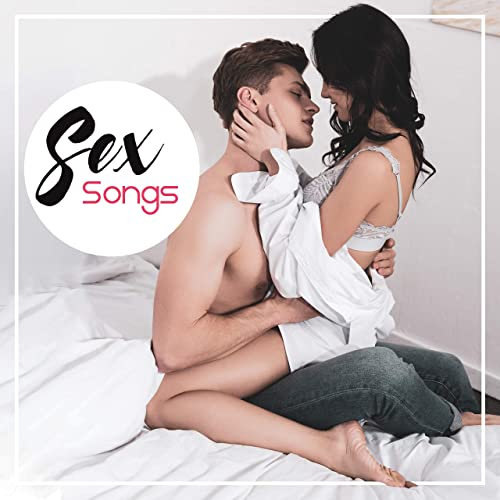 Sex Songs Music For Making Love Pure Relaxation Erotic Music At Night Sexy Vibes Bedroom Beats Chill Out 2019 By Relaxation Ambient On Amazon Music Amazon Com