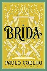 Brida: A Novel (P.S.) Kindle Edition