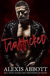 Trafficked: A Dark Romance (Alexis Abbott's Hostages Book 5)