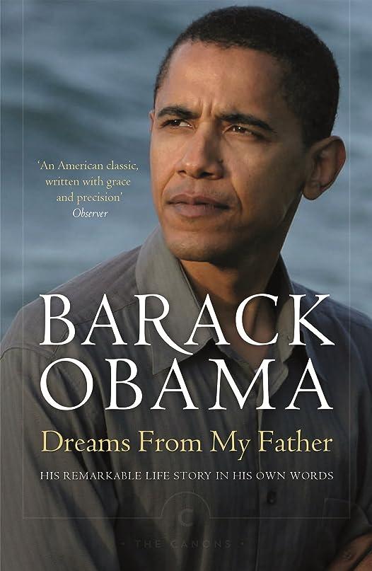 知り合いになる負担東Dreams From My Father (English Edition)