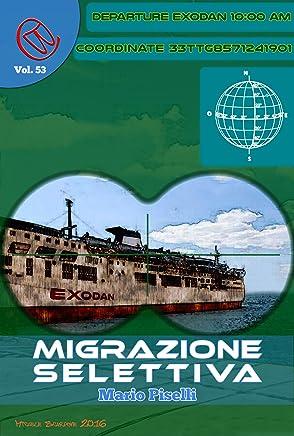 Migrazione selettiva (Wizards & Blackholes Vol. 52)