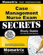 Case Management Nurse Exam Secrets Study Guide: Case Management Nurse Test Review for the Case Management Nurse Exam