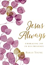 Jesus Always (Large Text Cloth Botanical Cover): Embracing Joy in His Presence (with Full Scriptures) (Jesus Calling®)