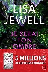 Je serai ton ombre (French Edition) Versión Kindle