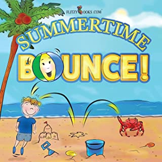 Summertime Bounce! (Matte Color Paperback) (Flitzy Rhyming Book Series)