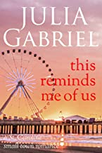 This Reminds Me of Us: A St. Caroline small town romance