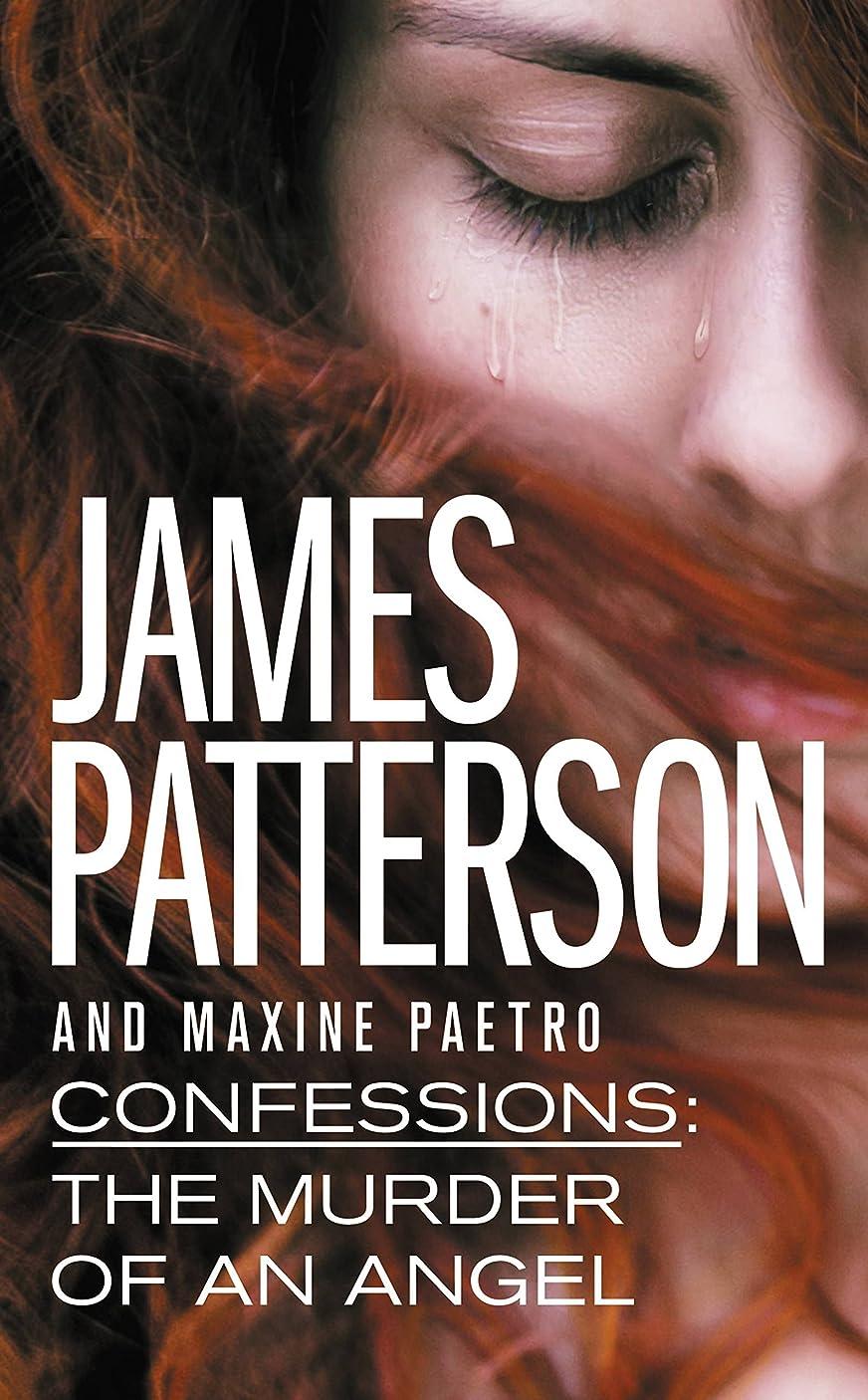 聞きます奇妙な証拠Confessions: The Murder of an Angel (English Edition)