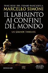 Il labirinto ai confini del mondo (Il mercante di libri maledetti Vol. 3) Formato Kindle
