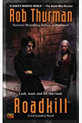 Roadkill: A Cal Leandros Novel Kindle Edition