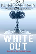 White Out: Book 10 of the Irish End Games