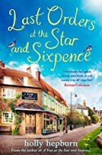 Last Orders at the Star and Sixpence: feel-good fiction set in the perfect village pub! (English Edition)