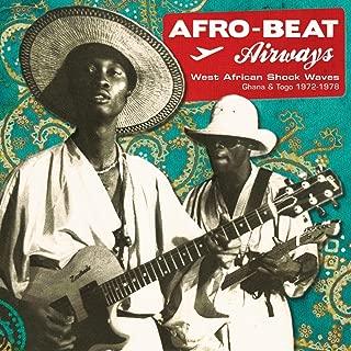 Afro-Beat Airways: Ghana & Togo 1974-1978 (Analog Africa No. 14)