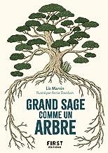 Le Petit Livre Grand sage comme un arbre (French Edition)