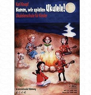 Komm wir spielen Ukulele - arrangiert für Ukulele - mit CD [Noten/Sheetmusic] Komponist : Knopf Karl
