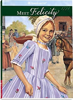 Meet Felicity (The American Girls Collection, Book 1)
