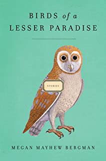 Birds of a Lesser Paradise: Stories