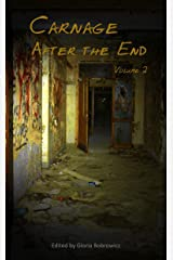 Carnage: After the End - Volume 2 Kindle Edition