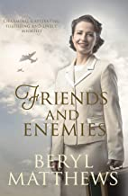 Friends and Enemies: Wartime love and loss from the beloved storyteller