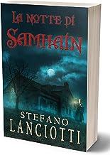 Scaricare Libri La notte di Samhain: Il nuovo, sorprendente thriller soprannaturale PDF