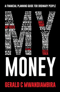 My Money: A Financial Planning Guide for Ordinary People