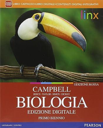 Biologia. Ediz. rossa. Per il biennio delle Scuole superiori. Con e-book. Con espansione online: 1