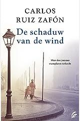 De schaduw van de wind (Dutch Edition) Format Kindle