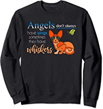 Angels Don't Always Have Wings Some Have Whiskers Sweatshirt