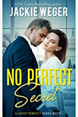 No Perfect Secret (Almost Perfect) Kindle Edition