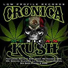 Cronica Mexican Kush [Explicit]