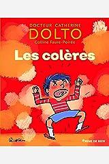 Les colères - Docteur Catherine Dolto - de 2 à 7 ans Relié