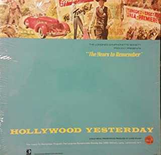 The Years to Remember Hollywood Yesterday