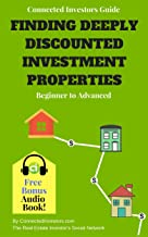Connected Investors Guide Finding Deeply Discounted Investment Properties