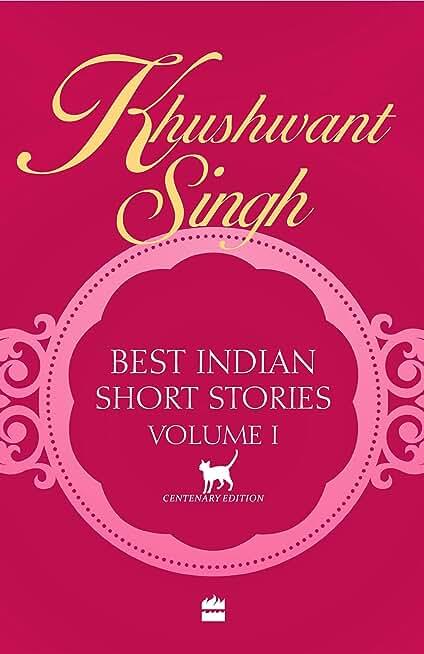 Khushwant Singh Best Indian Short Stories Volume 1 (English Edition)